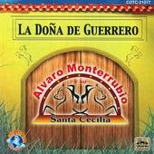 Play & Download La Doña De Guerrero by Alvaro Monterrubio | Napster