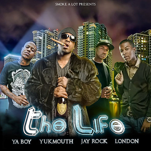 Play & Download The Life - Single by Yukmouth | Napster