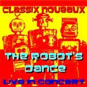 Play & Download Robot's Dance 'Live' by Classix Nouveaux | Napster