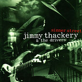 Sinner Street by Jimmy Thackery