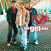 Play & Download Go Get Her by VI-3 | Napster