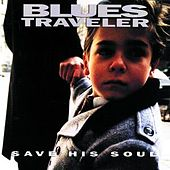 Play & Download Save His Soul by Blues Traveler | Napster