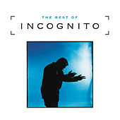 Play & Download The Best Of Incognito by Incognito | Napster