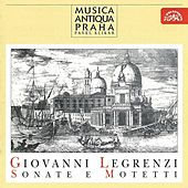 Legrenzi: Sonate e Motetti by Musica Antique Prague