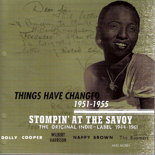 Stompin' at the Savoy: Things Have Changed, 1951 - 1955 by Various Artists