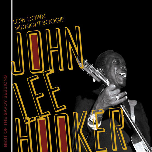 Low Down Midnite Boogie by John Lee Hooker