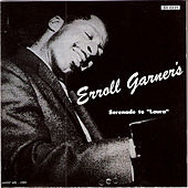 Play & Download Serenade to Laura by Erroll Garner | Napster