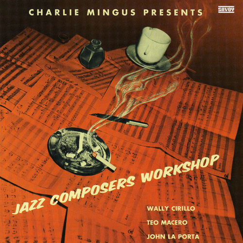 Play & Download Jazz Composers Workshop by Charles Mingus | Napster