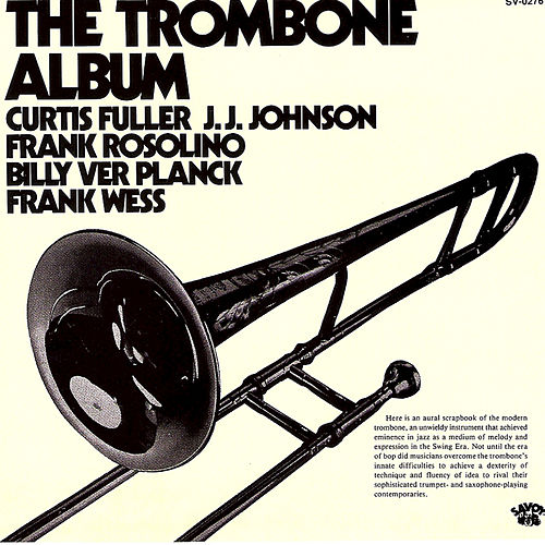 The Trombone Album by Various Artists
