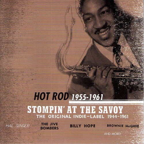 Play & Download Stompin' at the Savoy: Hot Rod, 1955 - 1961 by Various Artists | Napster