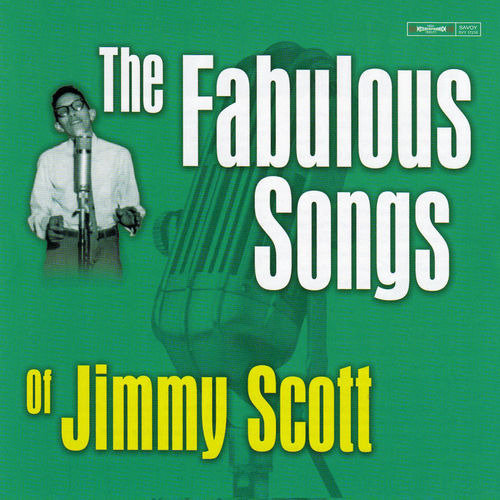 Play & Download The Fabulous Songs of Jimmy Scott by Jimmy Scott | Napster