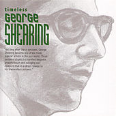 Timeless George Shearing by George Shearing