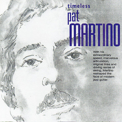 Play & Download Timeless Pat Martino by Pat Martino | Napster