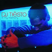 In My Memory by Tiësto