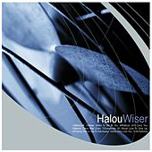 Play & Download Wiser by Halou | Napster