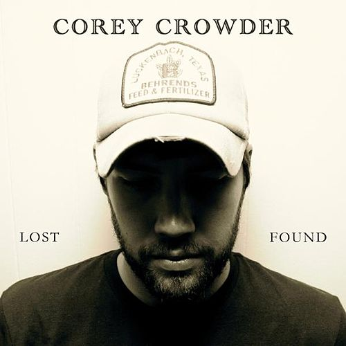 Play & Download Lost & Found by Corey Crowder | Napster