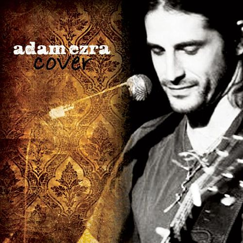 Play & Download Cover by Adam Ezra | Napster
