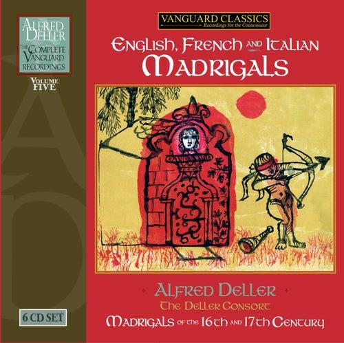 Play & Download Alfred Deller: Madrigals, Complete Deller Vol. 5 by Alfred Deller | Napster