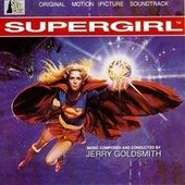 Supergirl by Jerry Goldsmith