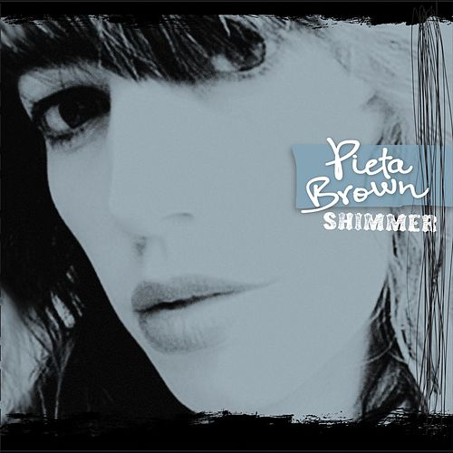 Play & Download Shimmer by Pieta Brown | Napster