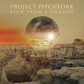 Play & Download View From A Throne by Project Pitchfork | Napster