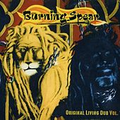 Play & Download Original Living Dub, Vol. 1 by Burning Spear | Napster