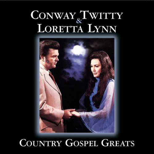 Play & Download Country Gospel Greats by Conway Twitty | Napster