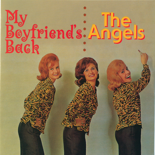 Play & Download My Boyfriend's Back by The Angels | Napster