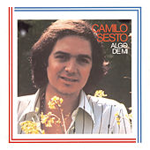 Play & Download Algo De Mi by Camilo Sesto | Napster