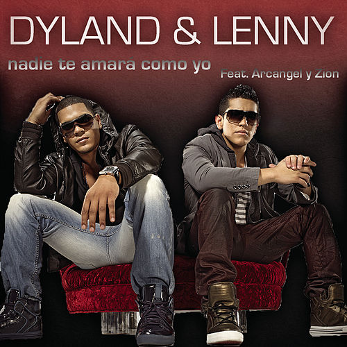 Play & Download Nadie Te Amará Como Yo (Remix) by Dyland y Lenny   Napster