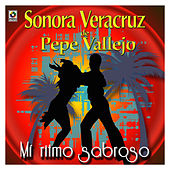 Play & Download Mi Ritmo Sabroso by Sonora Veracruz De Pepe Vallejo | Napster