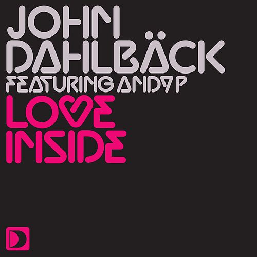 Love Inside by John Dahlbäck