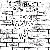 Back Against The Wall - A Tribute To Pink Floyd by Various Artists