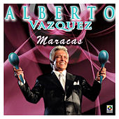 Play & Download Maracas by Alberto Vazquez | Napster