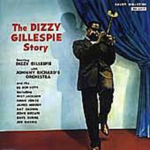 Play & Download Dizzy Gillespie Story by Dizzy Gillespie | Napster
