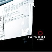 Mine by Taproot