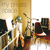 My Private Space by Various Artists