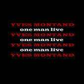 One Man Live by Yves Montand