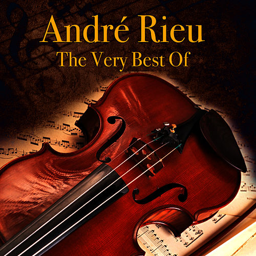Play & Download The Very Best Of by André Rieu | Napster