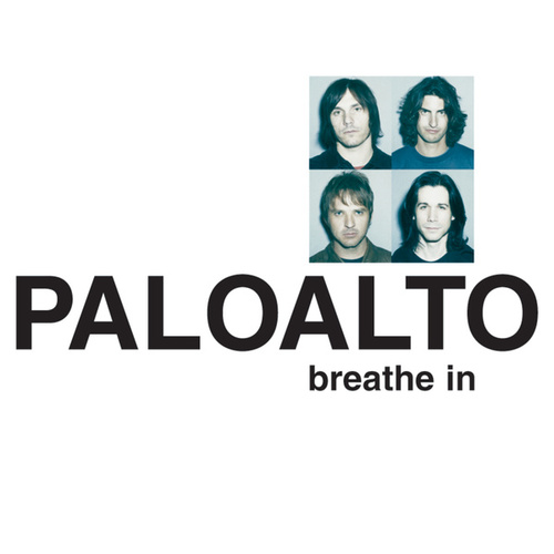 Play & Download Breathe In by Paloalto | Napster
