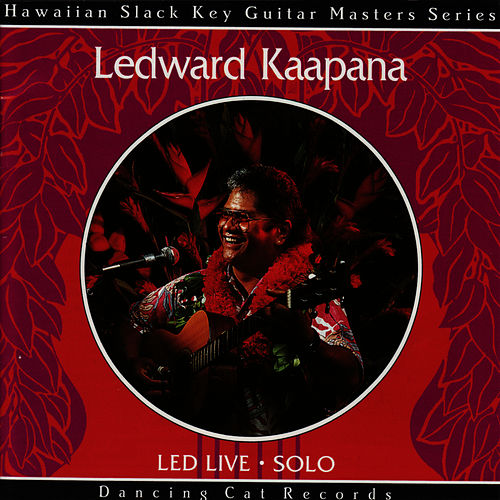Play & Download Led Live by Ledward Kaapana | Napster