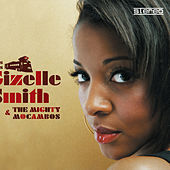 Play & Download This Is Gizelle Smith & The Mighty Mocambos by Gizelle Smith | Napster