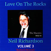 Play & Download Love On The Rocks by Neil Richardson | Napster