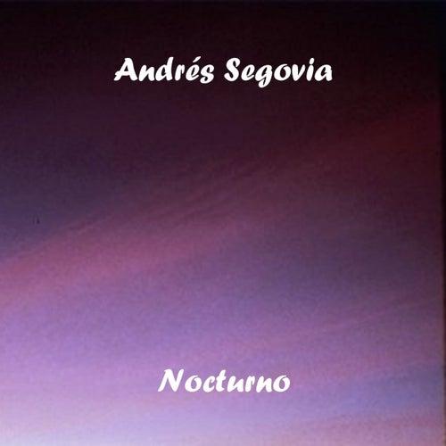Nocturno by Andrés Segovia
