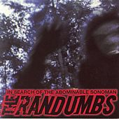 Play & Download Search For The Abominable Snowman by The Randumbs | Napster