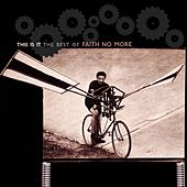 Play & Download This Is It: The Best Of Faith No More by Faith No More | Napster
