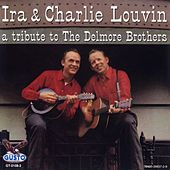 Play & Download A Tribute To The Delmore Brothers by The Louvin Brothers | Napster