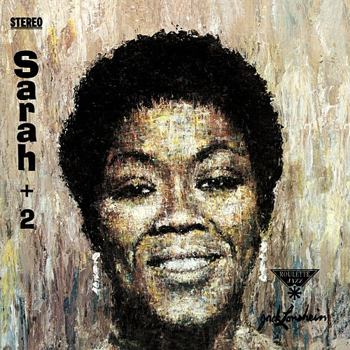 Play & Download Sarah Plus Two by Sarah Vaughan | Napster