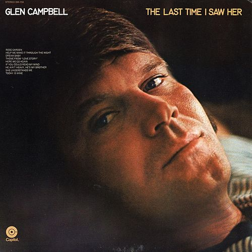 Play & Download The Last Time I Saw Her by Glen Campbell | Napster