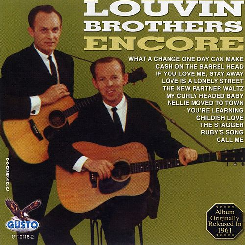 Play & Download Louvin Brothers Encore by The Louvin Brothers | Napster